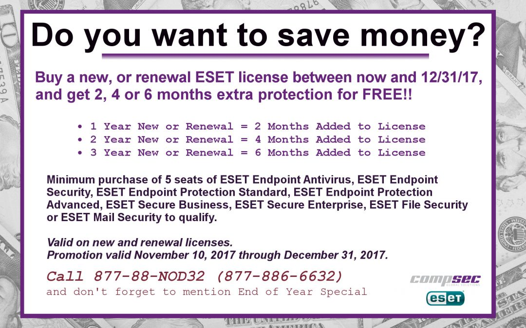 ESET end of Year Promo: 2, 4 or 6 months FREE on New and Renewals!